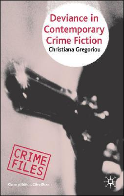 Gregoriou-Deviance-in-Contemporary-Crime-Fiction.jpg