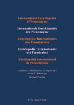 Internationale Enzyklopädie der Pseudonyme : Encyclopédie internationale des Pseudonymes. 16 volumes - Michael Peschke