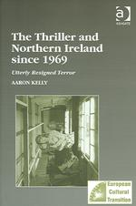 Kelly-The-thriller-and-Northern-Ireland-since-1969