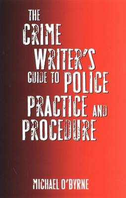 O-Byrne-The-Crime-Writers-Guide-to-Police-Practice-and-Procedure