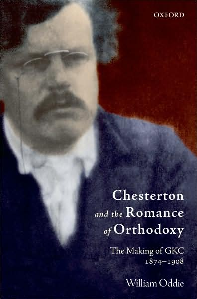 Oddie-Chesterton-and-the-Romance-of-Orthodoxy