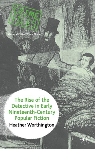 Worthington-The-Rise-of-the-Detective-in-Early-Nineteenth-Century-Popular-Fiction