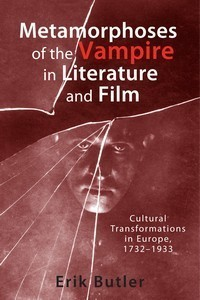 butler-Metamorphose-of-the-Vampire-in-Literature-and-Film