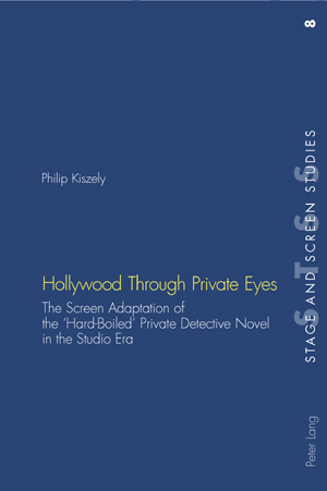 kiszely-Hollywood-Through-Private-Eyes