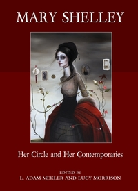 mary-shelley-Her-Circle and-Her-Contemporaries