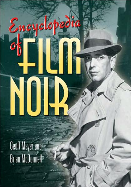 mayer-mcdonnell-Encyclopedia-of-Film-Noir